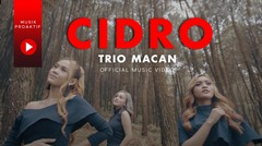 Trio Macan - Cidro (Official Music Video) - Tribute to Didi Kempot