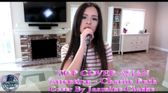 Asian Cover [ Charlie Puth - Attention ( Cover By Jasmine Clarke )]