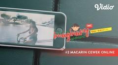 Macarin Cewek Online – Imaginary Girlfriend Eps 2