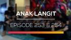 Anak Langit - Episode 253 dan 254