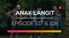 Anak Langit - Episode 107 dan 108