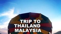 Perjalanan 4 hari 2 negara ( thailand-malaysia) -- Teaser
