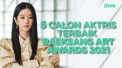 5 Calon Aktris Terbaik Drama Korea Baeksang Arts Awards 2021