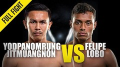 Yodpanomrung vs. Felipe Lobo - ONE Championship Full Fight