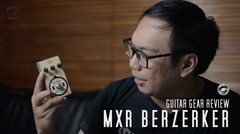 TODAY's GEAR - MXR BERZERKER (GEAR REVIEW)
