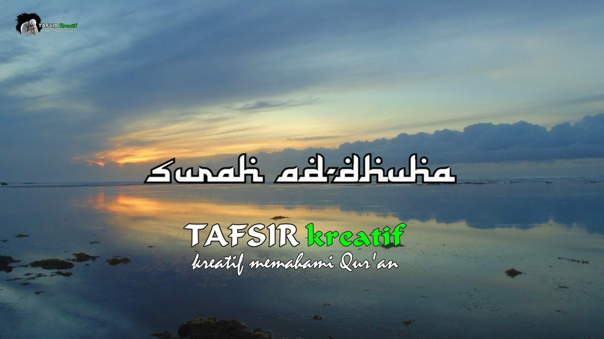 Lantunan Ayat Suci Al Quran Surat Ad Dhuha At Tk247