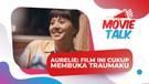 Main Di 'Story of Kale', Aurelie Moeremans Ingat Luka Masa Lalu