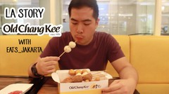 La Story Episode 4 - Old Chang Kee with Eats Jakarta