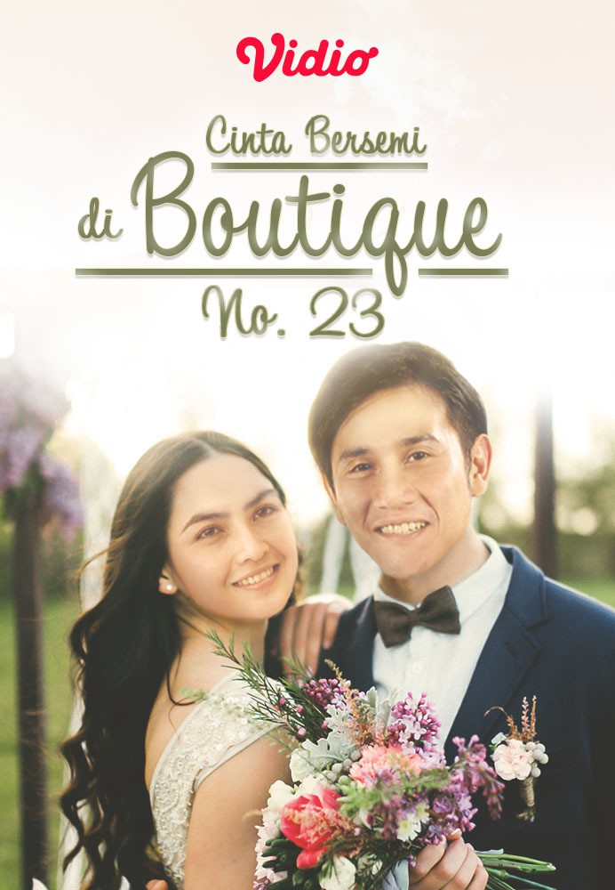 Cinta Bersemi Di Boutique No 23