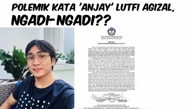 Streaming Kronologi Polemik Kata Anjay Lutfi Algizal