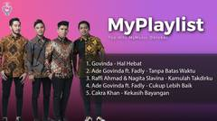 Top Hits MyMusic Oktober // Govnda, Ade Govinda, Fadly, Raffi Ahmad, Nagita, Cakra Khan