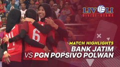 Match Highlight Final - Bank Jatim 3 vs 0 PGN Popsivo Polwan | Livoli 2019