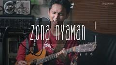 Zona Nyaman (Fourtwnty) by Freza