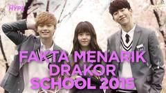 Fakta MenariK Drakor School 2015, Dibintangi Kim So Hyun dan Nam Joo Hyuk