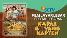 Film SCTV Spesial Lebaran  -  Kapal Goyang Kapten