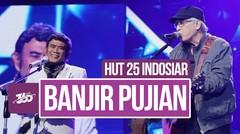 Celeb Update! Rhoma Irama Tuai Banyak Pujian dari Iwan Fals | HUT 25 Indosiar