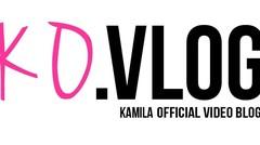 Kamila Official Video Blog ( KOVLOG ) - Episode 1