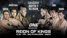 ONE Championship: REIGN OF KINGS | Full Event