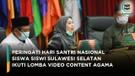 Siswa Siswi Sulawesi Selatan Peringati Hari Santri dengan Ikut Lomba Video Konten Agama