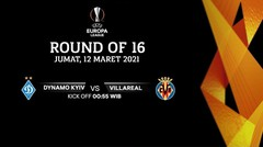 Dynamo Kyiv vs Villareal - Round Of 16 I UEFA Europa League 2020/21