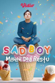 Sad Boy Mohon Doa Restu