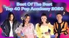 Asoyy! Penampilan Terbaik dari Academia di Top 40 Pop Academy, Siapa Jagoan Kalian? | Kompilasi Luar Biasa