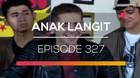 Anak Langit - Episode 327