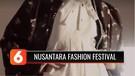 Nusantara Fashion Festival Jadi Panggung Virtual Pertama untuk Dukung Perancang Indonesia