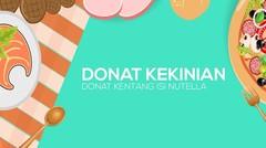 Donat Kekinian (Donat Kentang Isi Nutella)