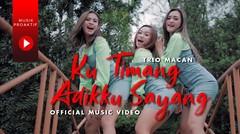 Trio Macan - Kutimang Adikku Sayang (Official Music Video)