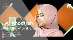 SHOLUALA KHOIRIL ANAM - Ai Khodijah (El Mighwar Official) | Pitch Music