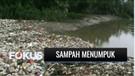 Sampah Rumah Tangga Menumpuk di Kali Cikarang Bekasi | Fokus