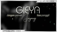 Gieya - Jangan Panggil Sayang (Official Lyric Video)