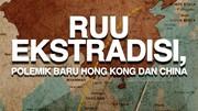 RUU Ekstradisi Hong Kong, Ditentang Warga Untungkan China