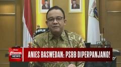 PSBB Resmi Diperpanjang, Anies Baswedan: Kluster Perkantoran jadi Biang Kasus Baru Covid-19