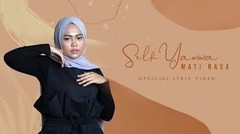Selfi Yamma - Mati Rasa | Official Lyric Video
