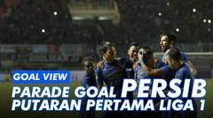 Parade Gol Terbaik Persib Putaran Pertama Liga 1 Indonesia