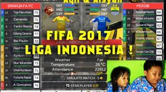 Main game Bola FIFA 2017 PERSIB vs SRIWIJAYA FC