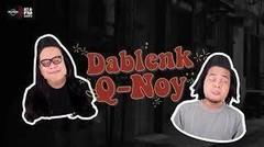 Dablenk Curang Main PSnya, Q-Noy Bete Lah!