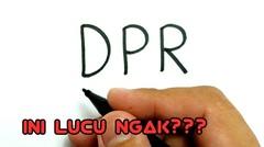 Cara menggambar kata DPR jadi gambar LUCU