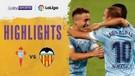 Match Highlight | Celta Vigo 2 vs 1 Valencia | La Liga Santander 2020