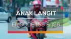 Anak Langit - Episode 155 dan 156