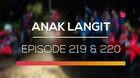 Anak Langit - Episode 219 dan 220