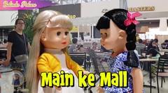 Main Di Mall - Makan Nasi Gudeg | Boneka Belinda | Belinda Palace