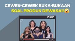 "Tanya Cewek   PILIH ""MAINAN"" BUAT DIPAKE BERDUA APA SENDIRI??!! by AsmaraKu.com"