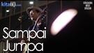 Silampukau - Sampai Jumpa (Live at Gunadarma Music Invasion 2016)