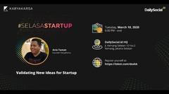 #SelasaStartup Validating New Ideas for Startup with Ario Tamat, Founder of Karyakarsa