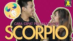 Cara Cepat PDKT ke Scorpio
