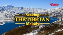 Seeking The Tibetan Melody
