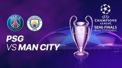 Full Match - PSG vs Man City I UEFA Champions League 2020/2021